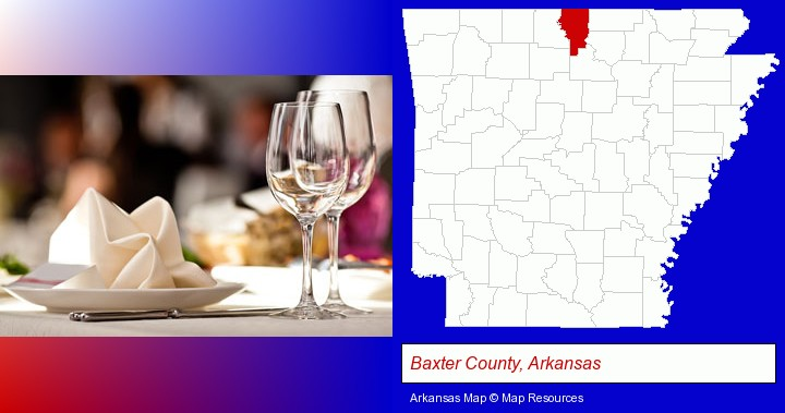 a restaurant table place setting; Baxter County, Arkansas highlighted in red on a map