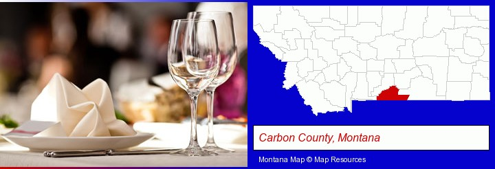 a restaurant table place setting; Carbon County, Montana highlighted in red on a map