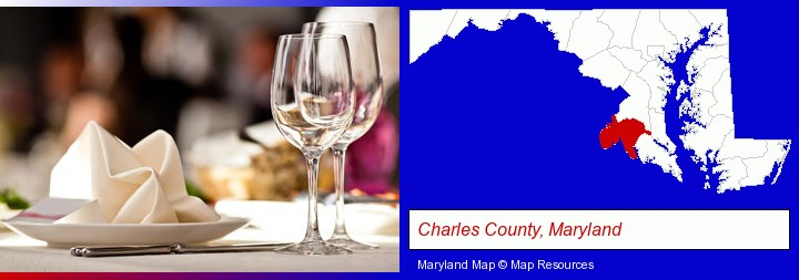 a restaurant table place setting; Charles County, Maryland highlighted in red on a map