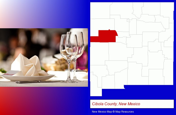 a restaurant table place setting; Cibola County, New Mexico highlighted in red on a map