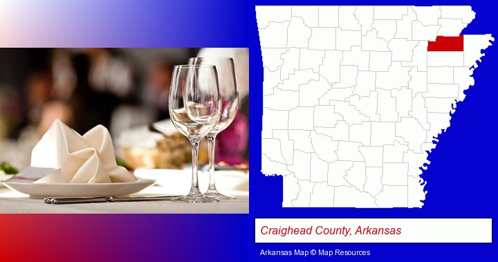 a restaurant table place setting; Craighead County, Arkansas highlighted in red on a map