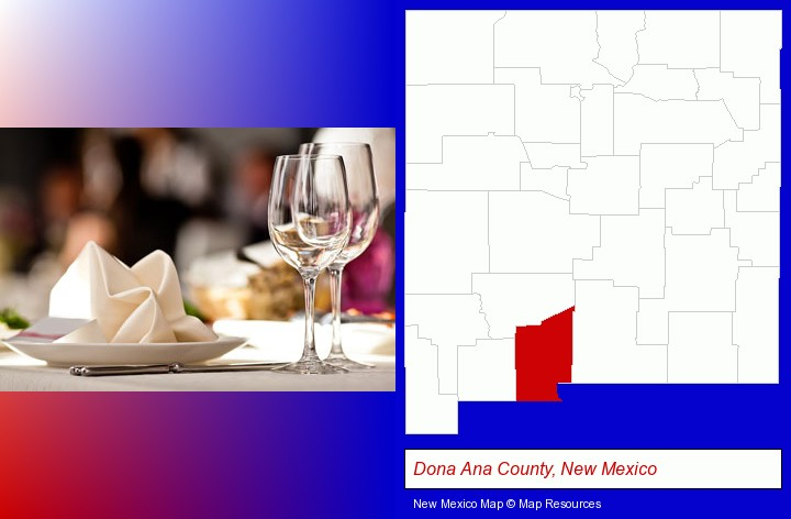 a restaurant table place setting; Dona Ana County, New Mexico highlighted in red on a map