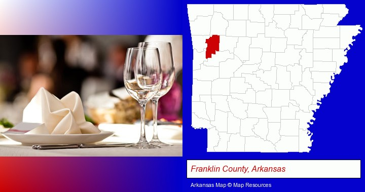 a restaurant table place setting; Franklin County, Arkansas highlighted in red on a map