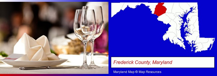 a restaurant table place setting; Frederick County, Maryland highlighted in red on a map