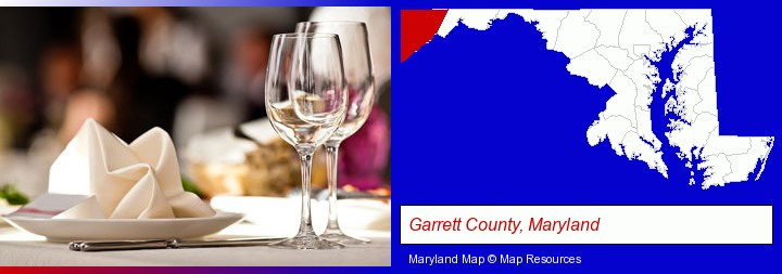 a restaurant table place setting; Garrett County, Maryland highlighted in red on a map