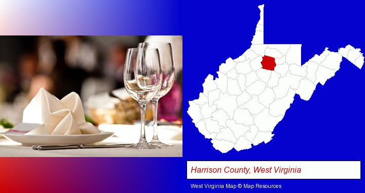 a restaurant table place setting; Harrison County, West Virginia highlighted in red on a map