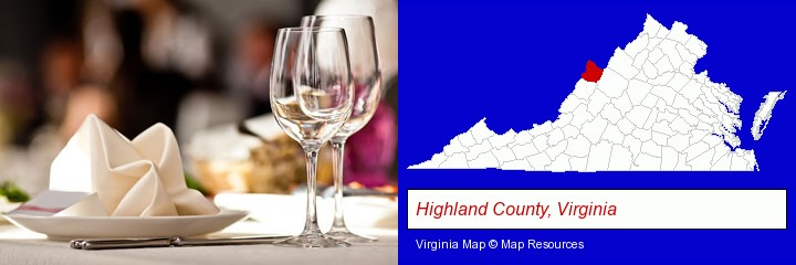 a restaurant table place setting; Highland County, Virginia highlighted in red on a map