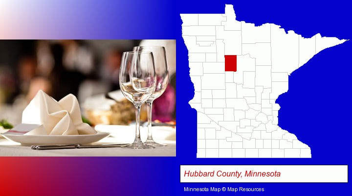 a restaurant table place setting; Hubbard County, Minnesota highlighted in red on a map