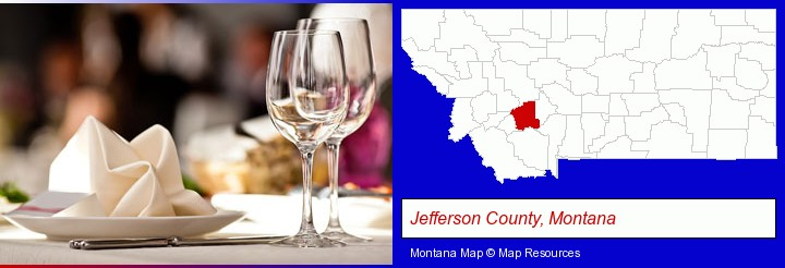 a restaurant table place setting; Jefferson County, Montana highlighted in red on a map