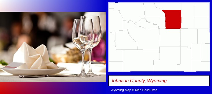 a restaurant table place setting; Johnson County, Wyoming highlighted in red on a map