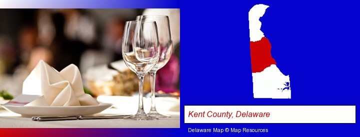 a restaurant table place setting; Kent County, Delaware highlighted in red on a map