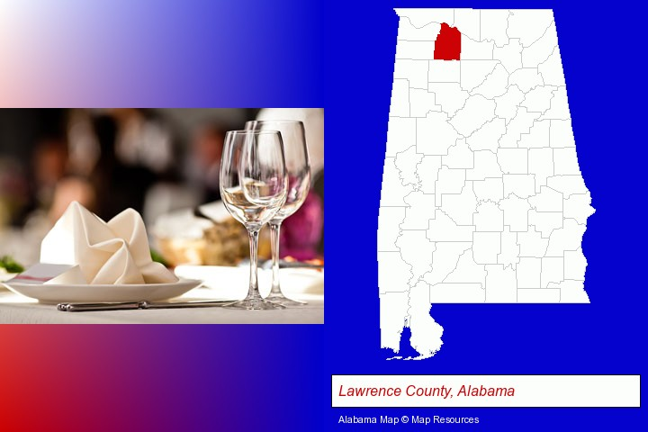 a restaurant table place setting; Lawrence County, Alabama highlighted in red on a map