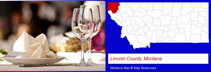 a restaurant table place setting; Lincoln County, Montana highlighted in red on a map
