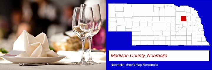 a restaurant table place setting; Madison County, Nebraska highlighted in red on a map