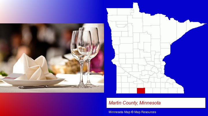 a restaurant table place setting; Martin County, Minnesota highlighted in red on a map