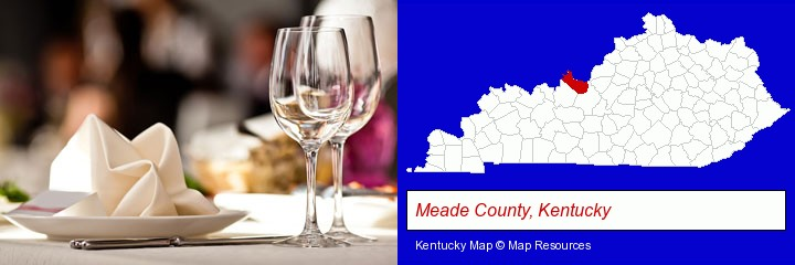 a restaurant table place setting; Meade County, Kentucky highlighted in red on a map