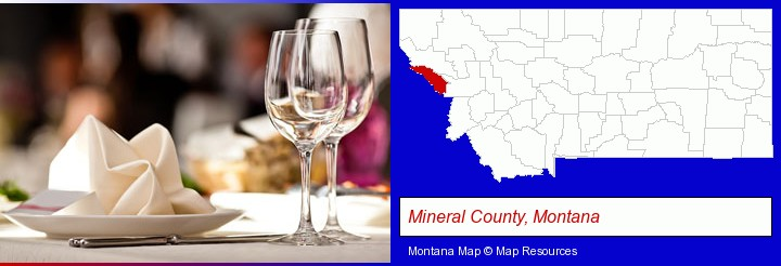 a restaurant table place setting; Mineral County, Montana highlighted in red on a map