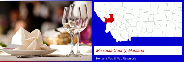 a restaurant table place setting; Missoula County, Montana highlighted in red on a map