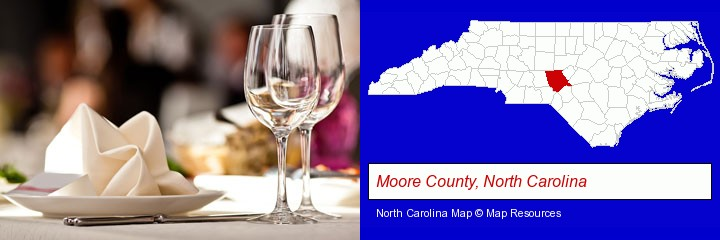 a restaurant table place setting; Moore County, North Carolina highlighted in red on a map