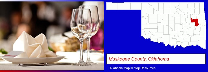 a restaurant table place setting; Muskogee County, Oklahoma highlighted in red on a map