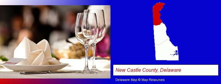 a restaurant table place setting; New Castle County, Delaware highlighted in red on a map