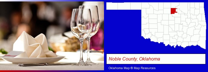 a restaurant table place setting; Noble County, Oklahoma highlighted in red on a map