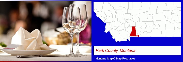 a restaurant table place setting; Park County, Montana highlighted in red on a map