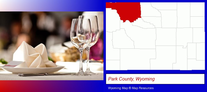 a restaurant table place setting; Park County, Wyoming highlighted in red on a map