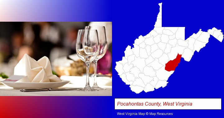 a restaurant table place setting; Pocahontas County, West Virginia highlighted in red on a map