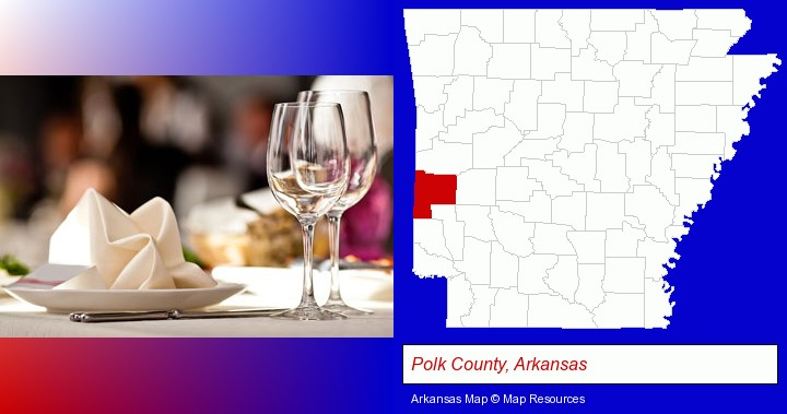 a restaurant table place setting; Polk County, Arkansas highlighted in red on a map