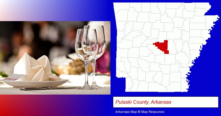 a restaurant table place setting; Pulaski County, Arkansas highlighted in red on a map