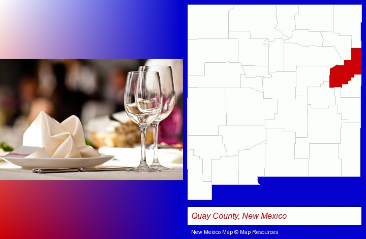 a restaurant table place setting; Quay County, New Mexico highlighted in red on a map