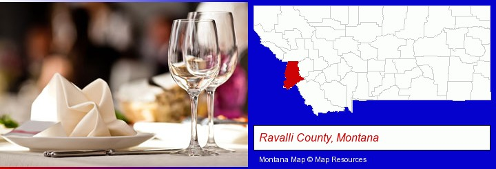 a restaurant table place setting; Ravalli County, Montana highlighted in red on a map
