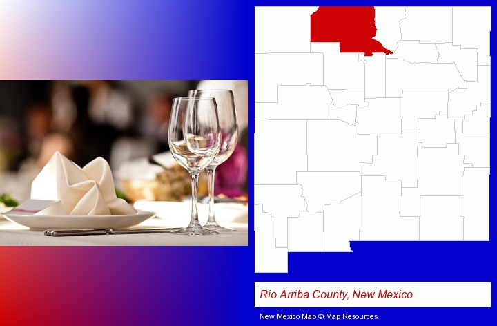 a restaurant table place setting; Rio Arriba County, New Mexico highlighted in red on a map