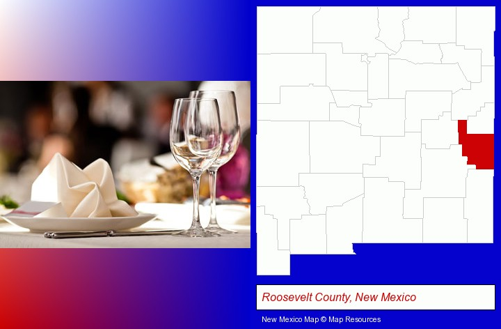 a restaurant table place setting; Roosevelt County, New Mexico highlighted in red on a map