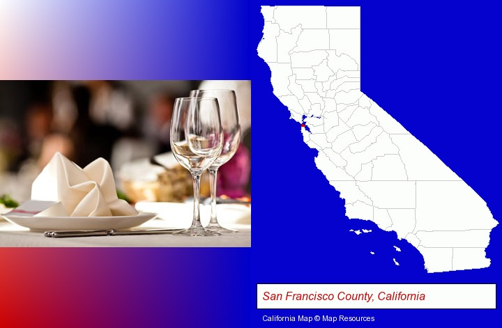 a restaurant table place setting; San Francisco County, California highlighted in red on a map