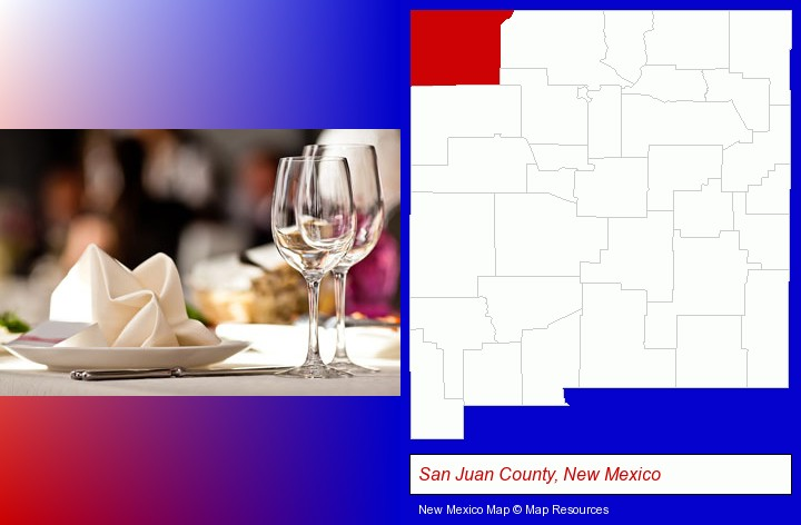 a restaurant table place setting; San Juan County, New Mexico highlighted in red on a map
