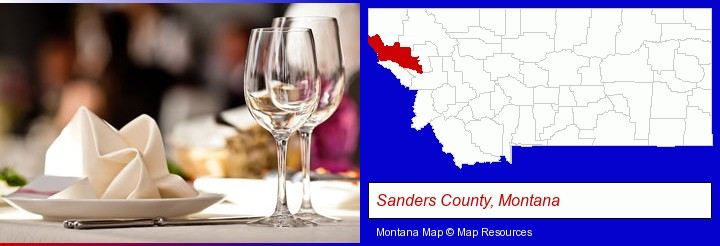 a restaurant table place setting; Sanders County, Montana highlighted in red on a map