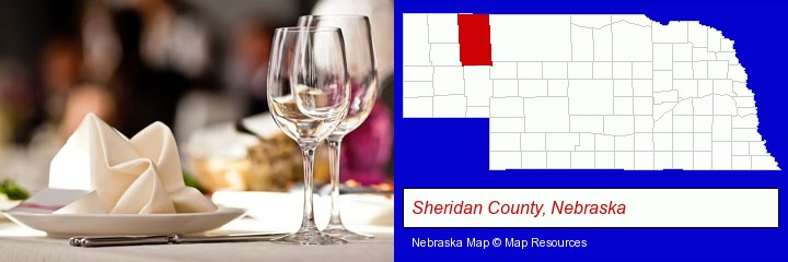 a restaurant table place setting; Sheridan County, Nebraska highlighted in red on a map
