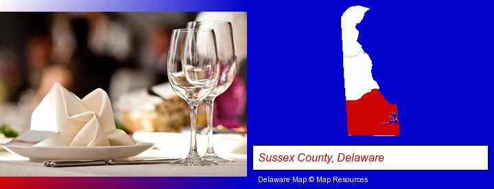 a restaurant table place setting; Sussex County, Delaware highlighted in red on a map