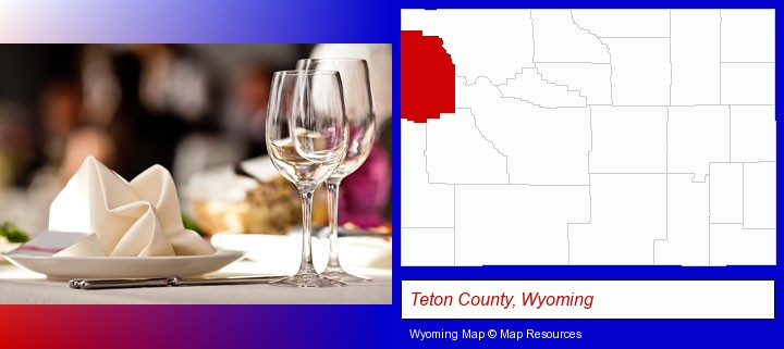 a restaurant table place setting; Teton County, Wyoming highlighted in red on a map