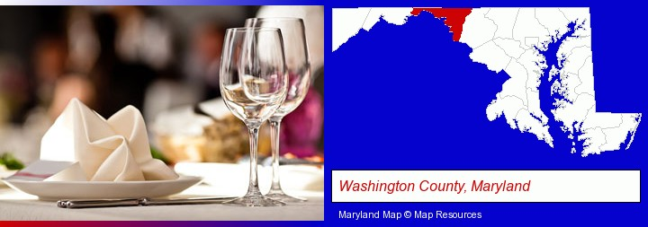 a restaurant table place setting; Washington County, Maryland highlighted in red on a map