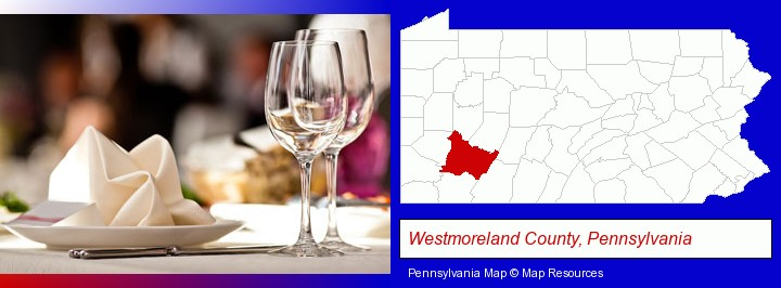 A Restaurant Table Place Setting Westmoreland County Pennsylvania Highlighted In Red On Map